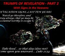 Revelation Trumps Part 2 – First 3 Trumps